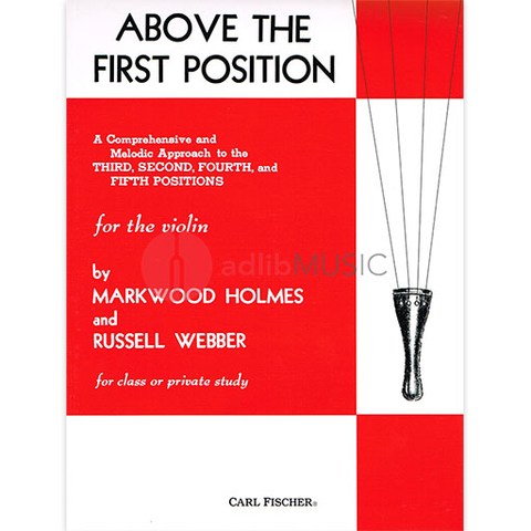 Above The First Position - Various - Violin - By Markwood Holmes|Russell Webber - Carl Fischer