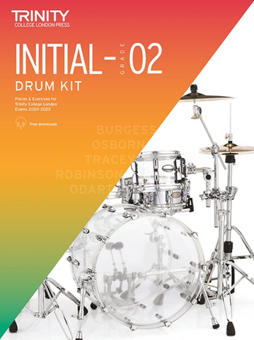 Trinity Drum Kit 2020-23 Initial-Grade 2 - Trinity College London