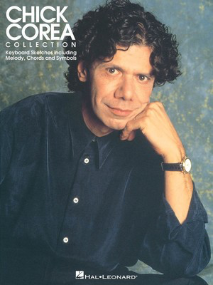 Chick Corea Collection - Hal Leonard Melody Line & Chords