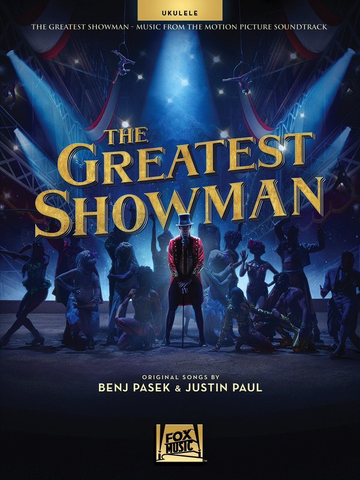 The Greatest Showman - Music From The Motion Picture - Ukulele - Hal Leonard