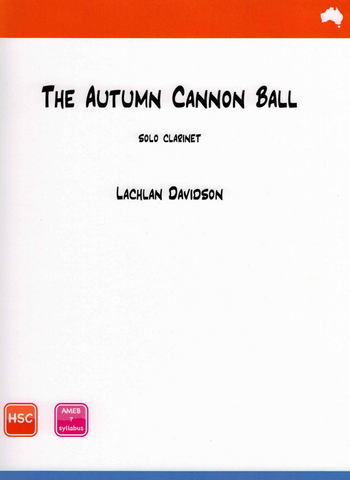 The Autumn Cannon Ball - Davidson - Clarinet Solo - Reed Music (Autumn Cannonball)