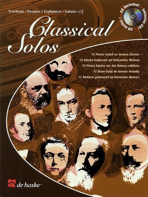 Classical Solos - Classical Instrumental Play-Along (Book/CD Pack) - Trombone Michael Friedmann De Haske Publications /CD