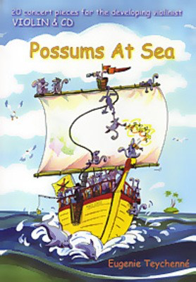 Possums At Sea - 20 concert pieces for the developing violinist - Eugenie  Teychenne - Violin Eugenie Teychenne /CD
