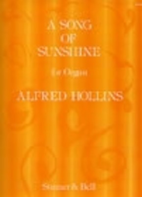 Song Of Sunshine - Alfred Hollins - Organ Stainer & Bell Organ Solo