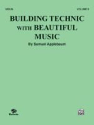 Building Technic With Beautiful Music, Book 2 - Samuel Applebaum - Violin Belwin