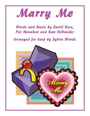 Marry Me - Arranged for Harp by Sylvia Woods - Harp Sylvia Woods Hal Leonard