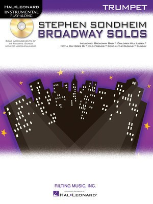 Stephen Sondheim Broadway Solos - for Trumpet - Stephen Sondheim - Trumpet Hal Leonard /CD