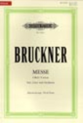 Mass No. 3 in F minor 'Great' - Anton Bruckner - Classical Vocal SATB Edition Peters Vocal Score
