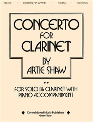 Concerto for Clarinet - Artie Shaw - Clarinet Music Sales