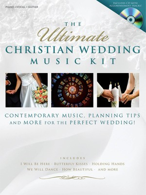 The Ultimate Christian Wedding Music Kit - Contempoary Music, Planning Tips, and More for the Perfect Wedding! - Various - Shawnee Press Piano, Vocal & Guitar /CD