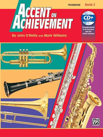 Accent on Achievement, Book 2 - Trombone - John O'Reilly|Mark Williams - Trombone Alfred Music /CD