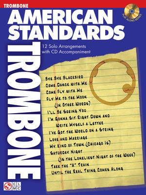 American Standards - 12 Solo Arrangements with CD Accompaniment - Trombone Various Cherry Lane Music /CD