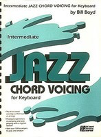 Intermediate Jazz Chord Voicing For Keyboard - Piano Bill Boyd Hal Leonard Piano Solo