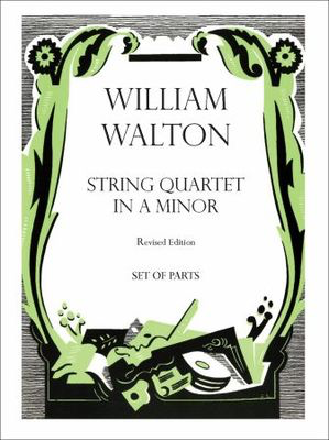 String Quartet in A minor - William Walton - Oxford University Press String Quartet Parts