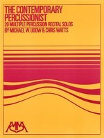 The Contemporary Percussionist - 20 Multiple Percussion Recital Solos - Chris Watts|Michael Udow - Hal Leonard