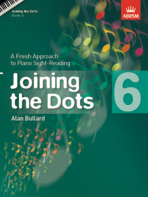 Joining the Dots, Book 6 (Piano) - A Fresh Approach to Piano Sight-Reading - Alan Bullard - Piano ABRSM - Adlib Music