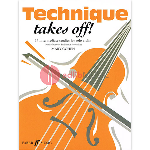 Technique Takes Off! - Mary Cohen - Violin - Faber Music
