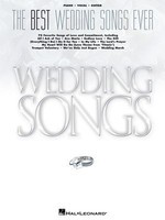 The Best Wedding Songs Ever - Various - Guitar|Piano|Vocal Hal Leonard Piano, Vocal & Guitar