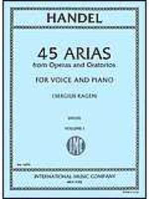 45 Arias from Opera and Oratorios - Volume 1 - High Voice - George Frideric Handel - Classical Vocal High Voice IMC - Adlib Music