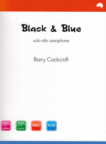 Black & Blue - Barry Cockcroft - Alto Saxophone - Reed Music