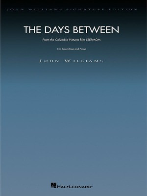 The Days Between - Oboe with Piano Reduction - John Williams - Oboe Hal Leonard