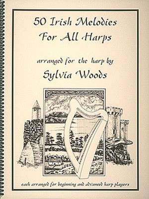 50 Irish Melodies for All Harps - Various - Harp Sylvia Woods Various Authors Hal Leonard