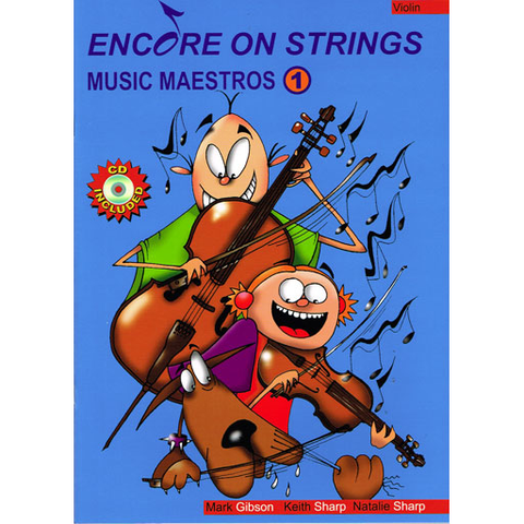 Music Maestros Encore on Strings Volume 1 - Violin/Audio Access Online by Gibson/Sharp/Sharp Accent Publishing MMCK01V