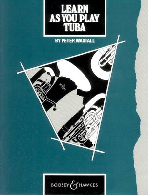 Learn As You Play Tuba - Peter Wastall - Tuba Boosey & Hawkes - Adlib Music