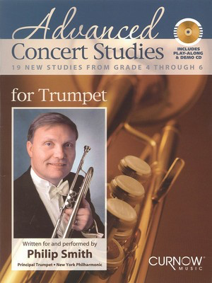 Advanced Concert Studies for Trumpet - 19 New Studies from Grade 4 Through 6 - Trumpet Curnow Music /CD