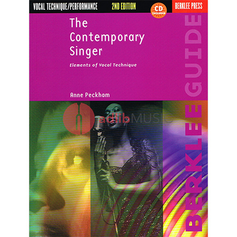 The Contemporary Singer - 2nd Edition - Elements of Vocal Technique - Classical Vocal|Vocal Anne Peckham Berklee Press /CD