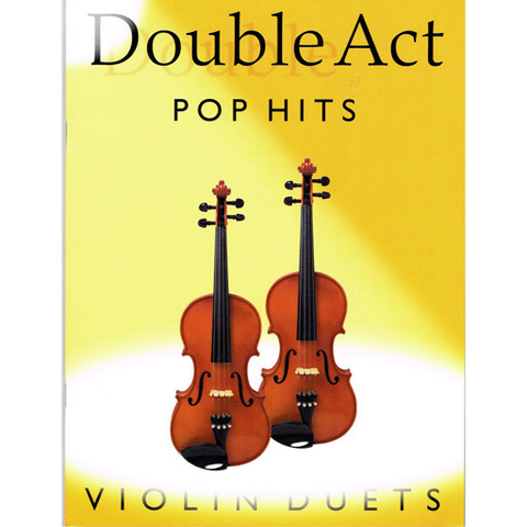 Double Act Pop Hits - Violin Duet Bosworth BOE005192