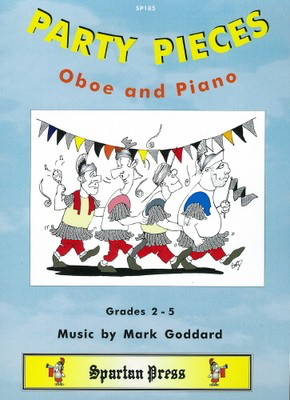 Party Pieces - Mark Goddard - Oboe Spartan Press