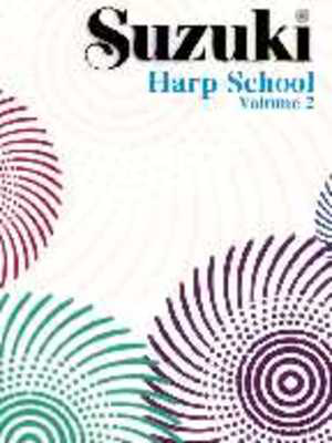 Suzuki Harp School Harp Part, Volume 2 - Harp Summy Birchard