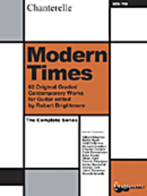 Modern Times - The Complete Series - 60 Original Graded Contemporary Works - Various - Classical Guitar Chanterelle