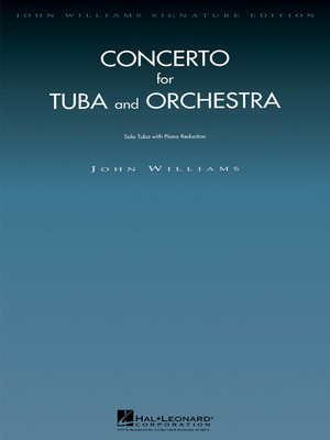 Concerto for Tuba and Orchestra - Tuba with Piano Reduction - John Williams - Tuba Hal Leonard