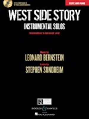 West Side Story Instrumental Solos - Arranged for Flute and Piano With a CD of Piano Accompaniments - Leonard Bernstein - Flute Joel Boyd|Joshua Parman Boosey & Hawkes /CD - Adlib Music