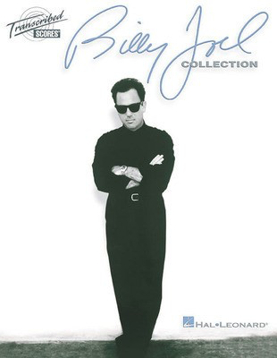 Billy Joel Collection - Hal Leonard Transcribed Score