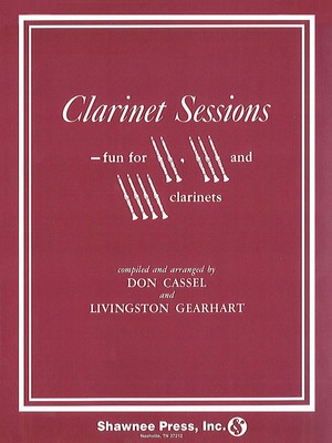Clarinet Sessions - Fun for 2, 3 & 4 Clarinets - Clarinet Shawnee Press Clarinet Quartet Softcover
