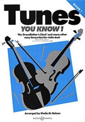 Tunes You Know Vol. 1 - My Grandfather's Clock and many other easy favourites - Violin Sheila Mary Nelson Boosey & Hawkes Violin Duet