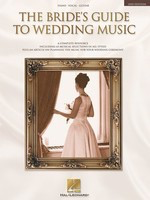 The Bride's Guide to Wedding Music - A Complete Resource - Various - Hal Leonard Piano, Vocal & Guitar