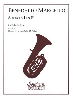 Sonata No. 1 in F Major - Tuba and Piano/Organ - Benedetto Marcello Arranged by Donald Little|Richard Nelson Southern Music Co.