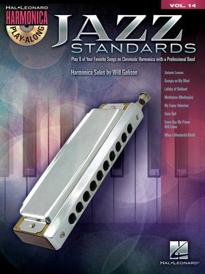 Jazz Standards - Harmonica Play-Along Volume 14 (Chromatic Harmonica) - Various - Harmonica Will Galison Hal Leonard /CD