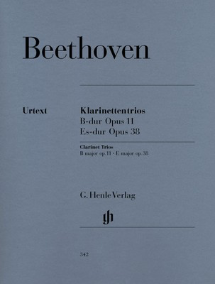 Trios Opus 11 B Flat major & Opus 38 E Flat major - for Clarinet (or Violin), Cello and Piano - Ludwig van Beethoven - G. Henle Verlag - Piano Trio