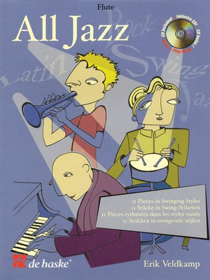 All Jazz - 11 Pieces in Swinging Styles - Erik Veldkamp - Trombone De Haske Publications Trombone Solo /CD