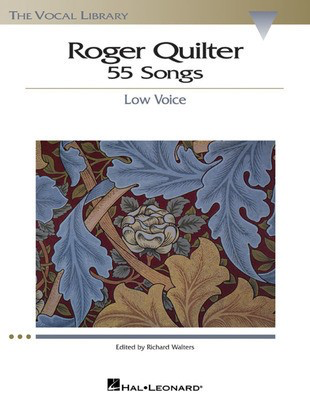 55 Songs - The Vocal Library - Low Voice - Roger Quilter - Classical Vocal Low Voice Richard Walters Hal Leonard - Adlib Music