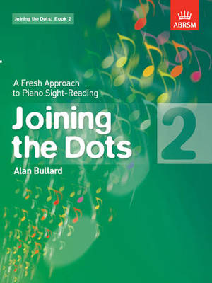 Joining the Dots, Book 2 (piano) - A Fresh Approach to Piano Sight-Reading - Alan Bullard - Piano ABRSM Piano Solo - Adlib Music