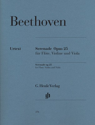 Serenade Op. 25 in D major (Revised Ed) - for Flute, Violin and Viola - Ludwig van Beethoven - Flute|Viola|Violin G. Henle Verlag Trio Parts