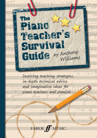 The Piano Teacher's Survival Guide Reference Williams Anthony Faber