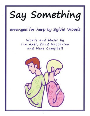 Say Something - Arranged for Harp - Harp Sylvia Woods Hal Leonard