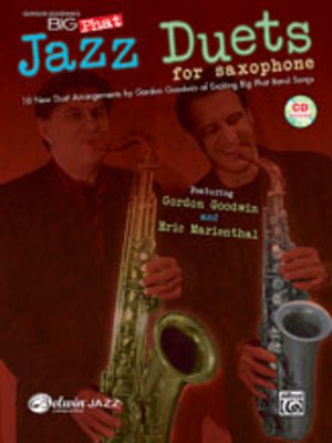 Big Phat Jazz Duets for Saxophone - Gordon Goodwin - Saxophone Alfred Music /CD - Adlib Music
